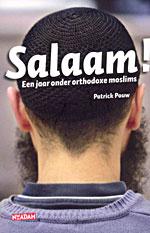 Salaam! Een jaar onder orthodoxe moslims